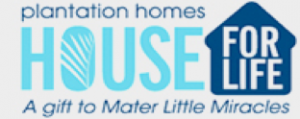Plantation Homes House for Life, Mater Little Miracles, Professional Certification Group